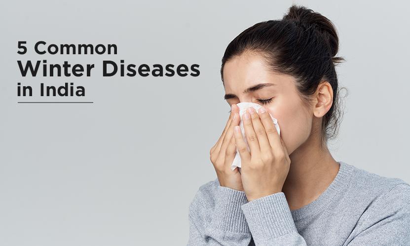 5 Common Winter Diseases in India