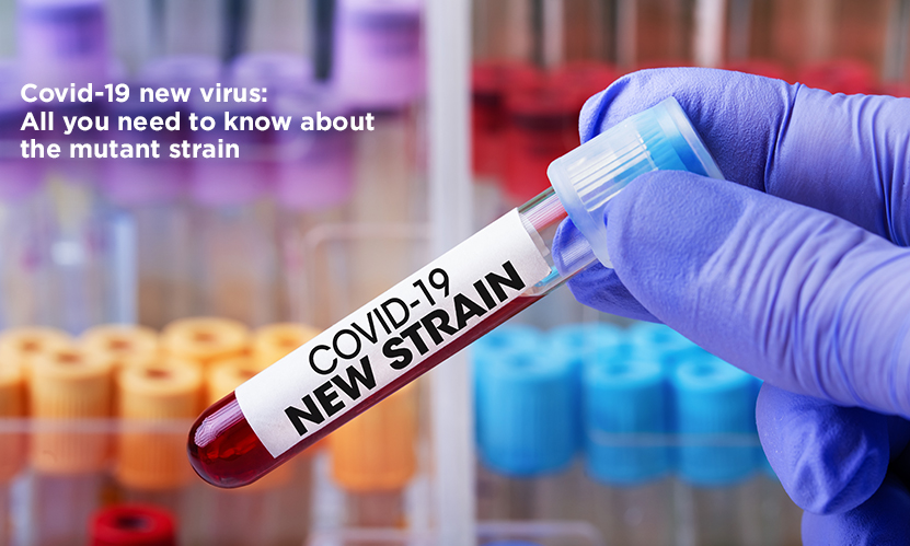 Covid-19 new virus: All you need to know about the mutant strain