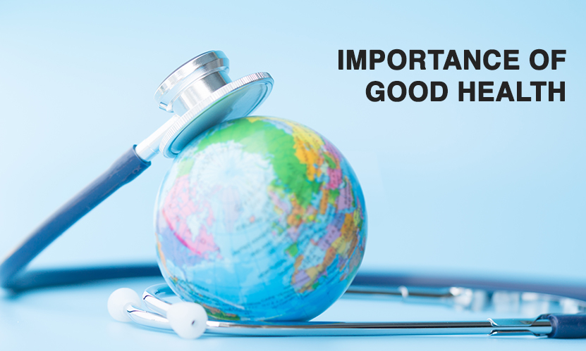 World Health Day 2020: Importance of Good Health