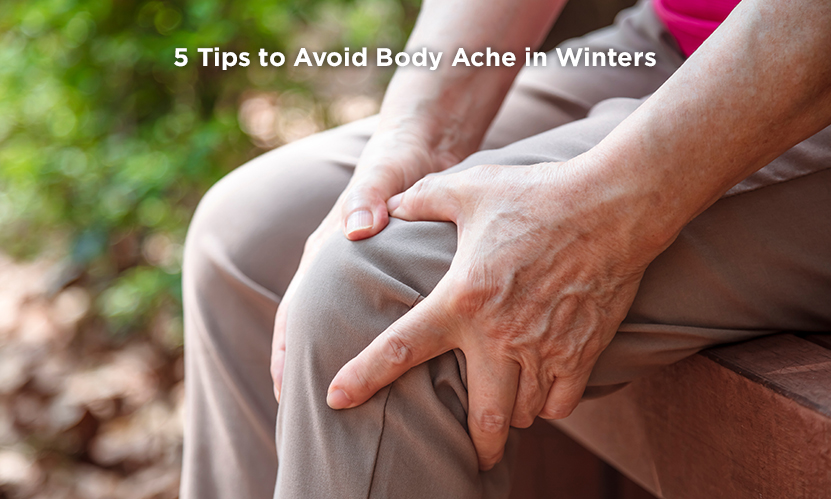 5 Tips to Avoid Body Ache in Winters