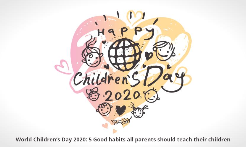 World Children's Day 2020: 5 Good habits all parents should teach their children
