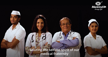 Mankind Pharma: A Tribute To The Medical Fraternity